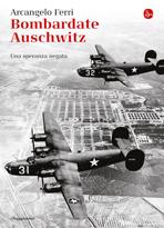 Bombardate-Auschwitz1